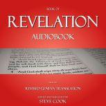 Book of Revelation Audiobook: From The Revised Geneva Translation, Steve Cook