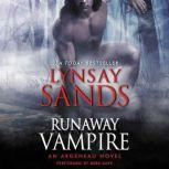 Runaway Vampire An Argeneau Novel, Lynsay Sands