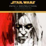 Path of Destruction: Star Wars (Darth Bane) A Novel of the Old Republic, Drew Karpyshyn