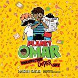 Planet Omar: Unexpected Super Spy, Zanib Mian