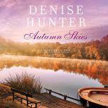 Autumn Skies, Denise Hunter