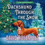 Dachshund Through the Snow An Andy Carpenter Mystery, David Rosenfelt