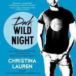 Dark Wild Night, Christina Lauren