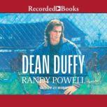 Dean Duffy, Randy Powell