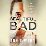 Beautiful Bad, Annie Ward