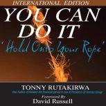 You Can Do It, Tonny Rutakirwa