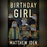 Birthday Girl, Matthew Iden