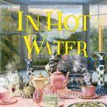 In Hot Water, Kate Kingsbury