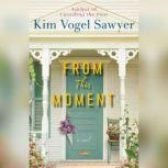 From This Moment, Kim Vogel Sawyer