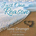 Just One Reason, Jaime Clevenger