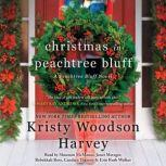 Christmas in Peachtree Bluff, Kristy Woodson Harvey