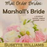 Mail Order Brides: Marshall's Bride, Susette Williams