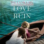 Love and Ruin, Paula McLain