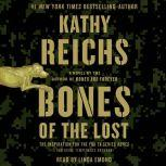 Bones of the Lost A Temperance Brennan Novel, Kathy Reichs