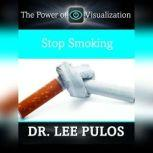 Stop Smoking, Lee Pulos