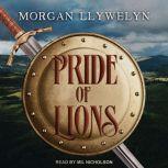 Pride of Lions, Morgan Llywelyn