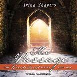 The Passage, Irina Shapiro