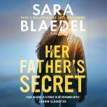 Her Father's Secret, Sara Blaedel