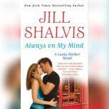Always on My Mind, Jill Shalvis