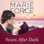 Yours After Dark, Marie Force