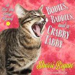 Bodies, Baddies, and a Crabby Tabby A Bliss Bay Cozy Mystery, Sherri Bryan