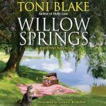 Willow Springs A Destiny Novel, Toni Blake