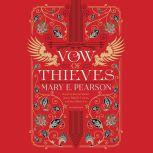 Vow of Thieves, Mary E. Pearson