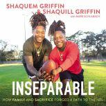 Inseparable How Family and Sacrifice Forged a Path to the NFL, Shaquem Griffin