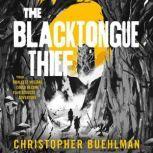 The Blacktongue Thief, Christopher Buehlman
