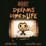 Dreams Come To Life, Adrienne Kress