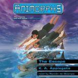 The Escape, Katherine Applegate
