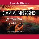 Tempting Fate, Carla Neggers