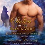 Stolen by the Alpha Wolf, Charlene Hartnady