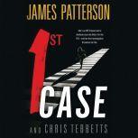 1st Case, James Patterson