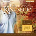 Someday, Karen Kingsbury