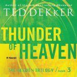 Thunder of Heaven, Ted Dekker