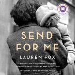 Send for Me, Lauren Fox