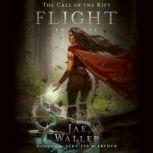 The Call of the Rift: Flight, Jae Waller