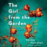 The Girl from the Garden, Parnaz Foroutan
