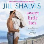Sweet Little Lies A Heartbreaker Bay Novel, Jill Shalvis