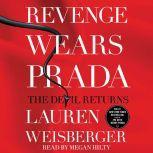 Revenge Wears Prada, Lauren Weisberger