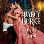 The Duke of Ruin, Darcy Burke