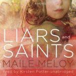 Liars and Saints, Maile Meloy