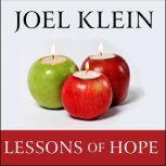 Lessons of Hope How to Fix Our Schools, Joel Klein