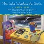 Miss Julia Weathers the Storm, Ann B. Ross