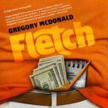 Fletch, Gregory Mcdonald