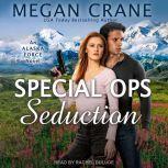 Special Ops Seduction, Megan Crane