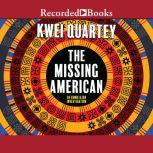 The Missing American, Kwei Quartey