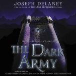 The Dark Army, Joseph Delaney