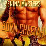 Born Cheetah, Zenina Masters